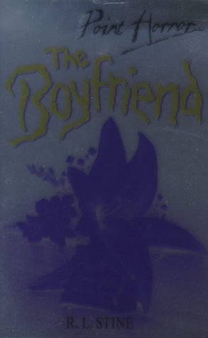 9780590113687: THE BOYFRIEND (POINT HORROR S.)