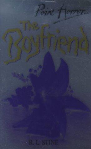9780590113687: THE BOYFRIEND (POINT HORROR S.)