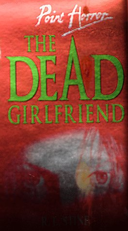 9780590113694: The Dead Girlfriend