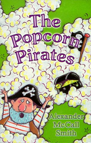 The Popcorn Pirates (0590113917) by Alexander McCall Smith