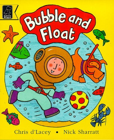 Bubble and Float (Read with) (0590114107) by Chris D'Lacey