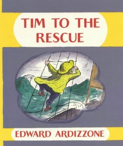 Tim to the Rescue (Little Tim) (0590114182) by Edward Ardizzone