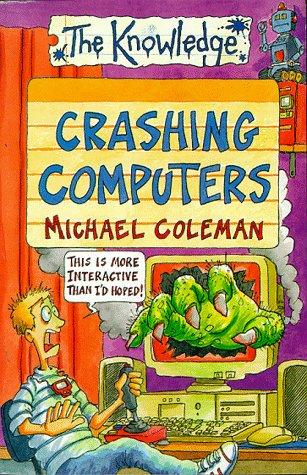 9780590114257: Crashing Computers (Knowledge)
