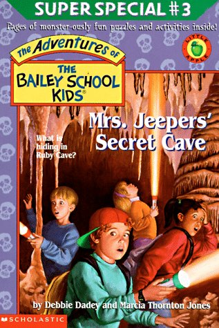 9780590117128: Mrs. Jeepers' Secret Cave (Adventures of the Bailey School Kids Super Special)