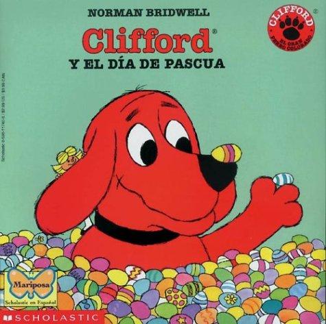 9780590117401: Clifford y el dia de Pascua (Spanish Edition)