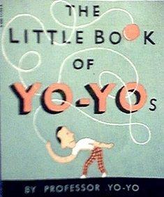 9780590117531: The Little Book of Yo-Yos