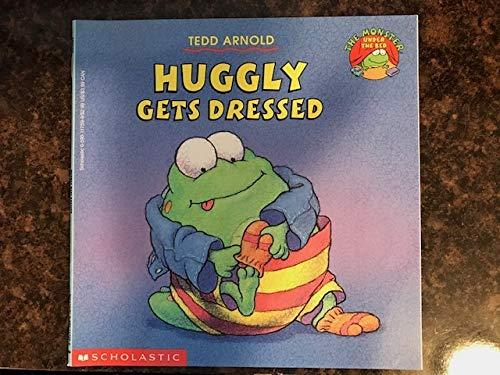 9780590117593: Huggly Gets Dressed (Monster Under the Bed)