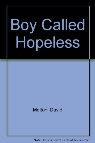 9780590118309: Boy Called Hopeless