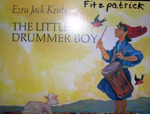 The little drummer boy: Ezra Jack Keats