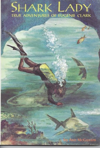 9780590118965: Shark Lady: True Adventures of Eugene Clark