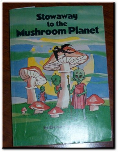 9780590119030: Stowaway to the Mushroom Planet (An Atlantic Monthly Press Book)