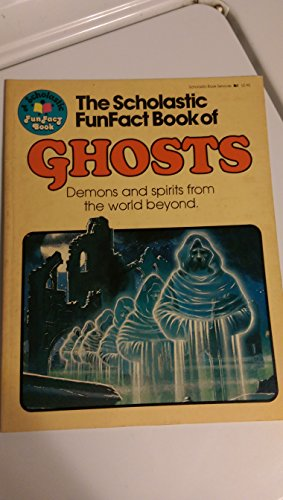 Scholastic Funfact Book of Ghosts: Christopher Maynard