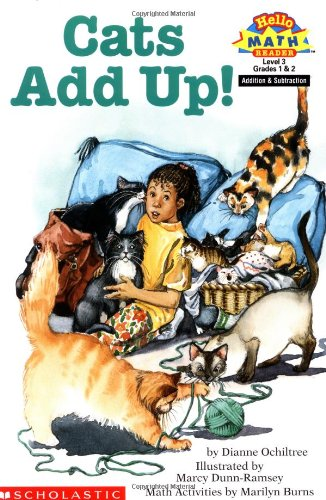 Cats Add Up! (Hello Reader! Math Level: Ochiltree, Dianne