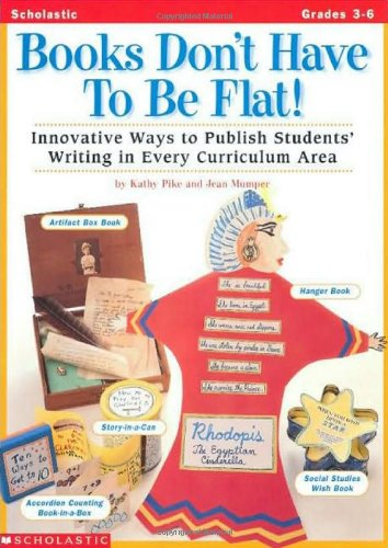 9780590120494: Books Don't Have To Be Flat! (Grades 3-6)