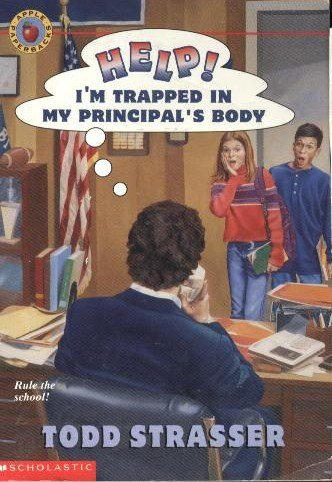 Help!: I'm Trapped in My Principal's Body (0590120727) by Todd Strasser