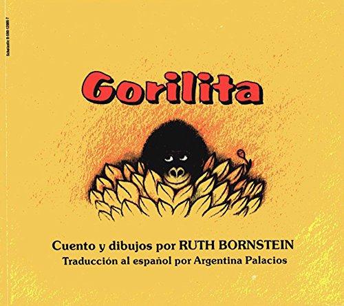 Gorilita Little Gorilla (Spanish Edition) (9780590120869) by Ruth Bornstein