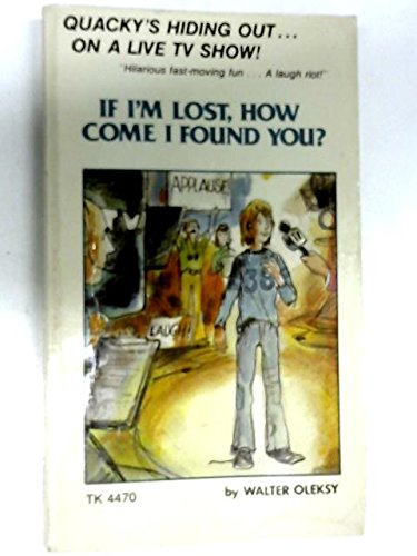 9780590120951: If Im Lost How Come I Found You