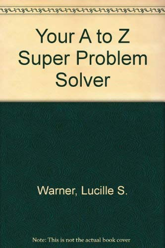 9780590121088: Your A to Z Super Problem Solver