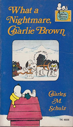 What a Nightmare, Charlie Brown: Schulz, Charles M.