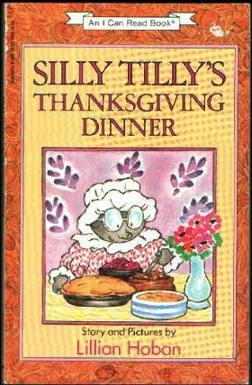 9780590127073: Silly Tilly's Thanksgiving Dinner (I Can Read Books)