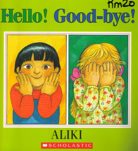 9780590127189: Hello! good-bye!
