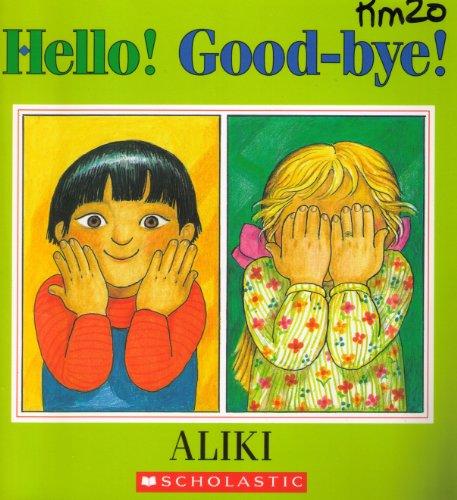 9780590127189: Hello! good-bye!