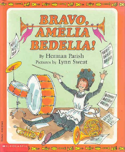 9780590127448: Bravo, Amelia Bedelia!
