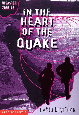9780590129169: In the Heart of the Quake (Disaster Zone)
