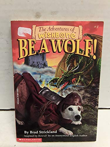 9780590129206: The Adventures of Wishbone: Be A Wolf!