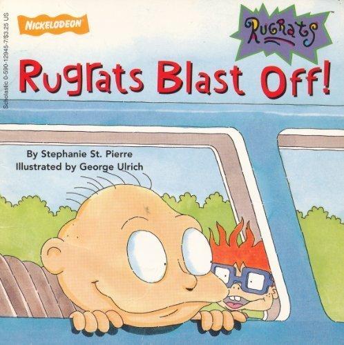 9780590129459: Rugrats Blast Off (Nickelodeon / Rugrats)