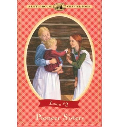 9780590129787: Pioneer Sisters