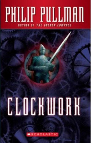 9780590129985: Clockwork: Or All Wound Up