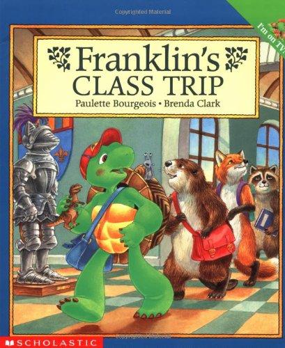 9780590130028: Franklin's Class Trip (Franklin (Scholastic Paperback))