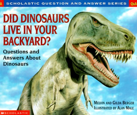 9780590130783: Did Dinosaur Live In Your Backyard? (Scholastic Q & A)
