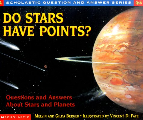 9780590130806: Do Stars Have Points?: Questions and Answers About Stars and Planets (Scholastic Question and Answer Series)