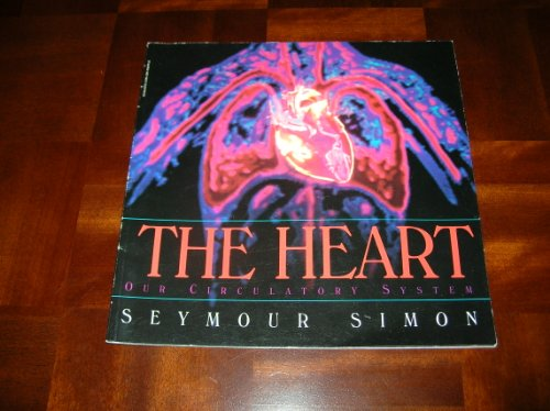 9780590130912: The Heart: Our Circulatory System Edition: First
