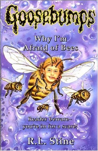 9780590131131: Why I'm Afraid of Bees (Goosebumps)