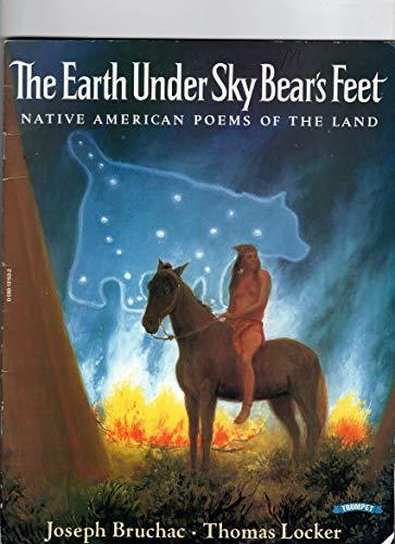 The Earth Under Sky Bear's Feet -: Bruchac, Joseph