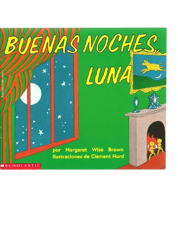 Buenas noches luna / Goodnight Moon (Picture: Brown, Margaret Wise;