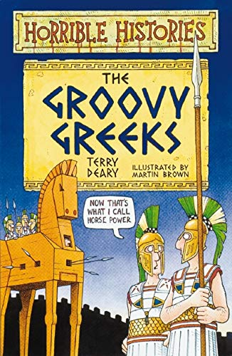 9780590132473: The Groovy Greeks (Horrible Histories)