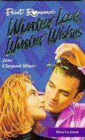 9780590132626: Winter Love, Winter Wishes (Point Romance)