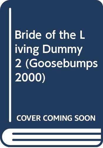 9780590133111: Bride of the Living Dummy 2 (Goosebumps 2000)
