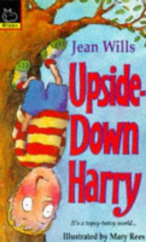 Upside Down Harry (Hippo fantasy): Jean Wills, Mary