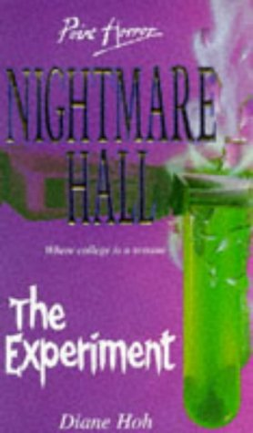 The Experiment (Point Horror Nightmare Hall S.) (0590133802) by Diane Hoh