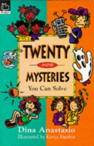 Twenty Mini Mysteries You Can Solve (Puzzle Books) (0590133896) by Dina Anastasio