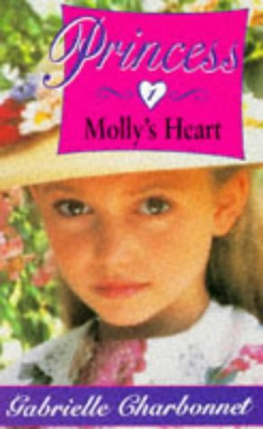 9780590133999: Princess: Molly's Heart No. 1 (Hippo fantasy)