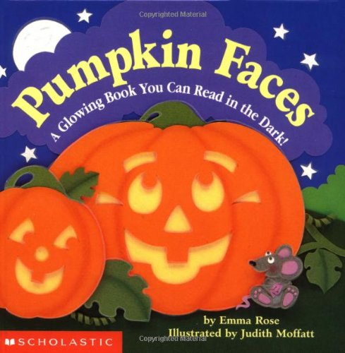 9780590134545: Pumpkin Faces: A Glowing Book You Can Read in the Dark!