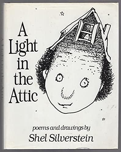 A LIGHT IN THE ATTIC: Silverstein, Shel