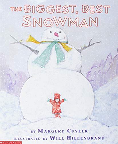 9780590134934: The Biggest, Best Snowman
