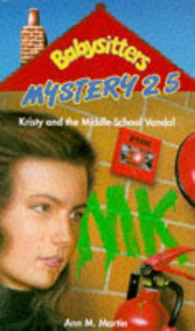 9780590135597: Kristy and the Middle School Vandal